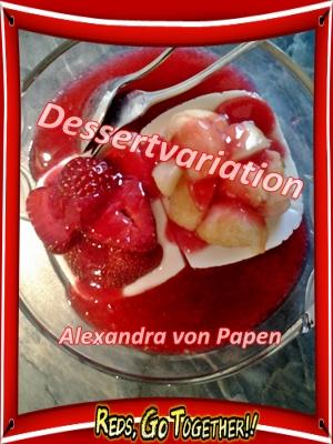 Dessertvariation 2 Portionen