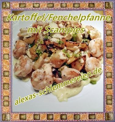 Kartoffel/Fenchelpfanne/Scampies & Curryschaum