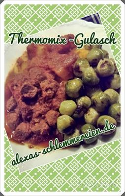 Thermomix-Gulasch mit Beilagen